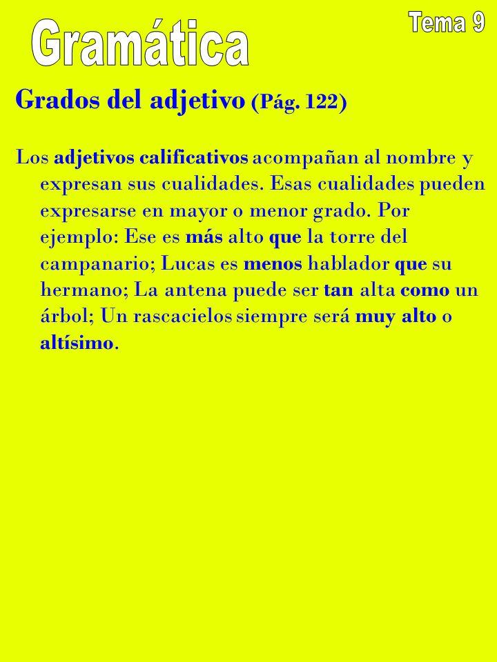 Tema 9 Gramática Grados del adjetivo (Pág. 122)