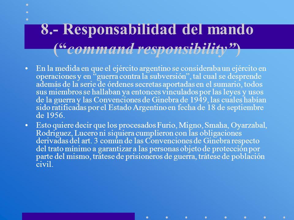 8.- Responsabilidad del mando ( command responsibility )