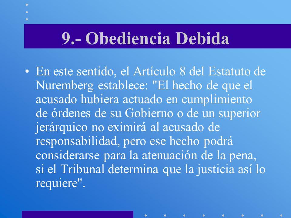 9.- Obediencia Debida