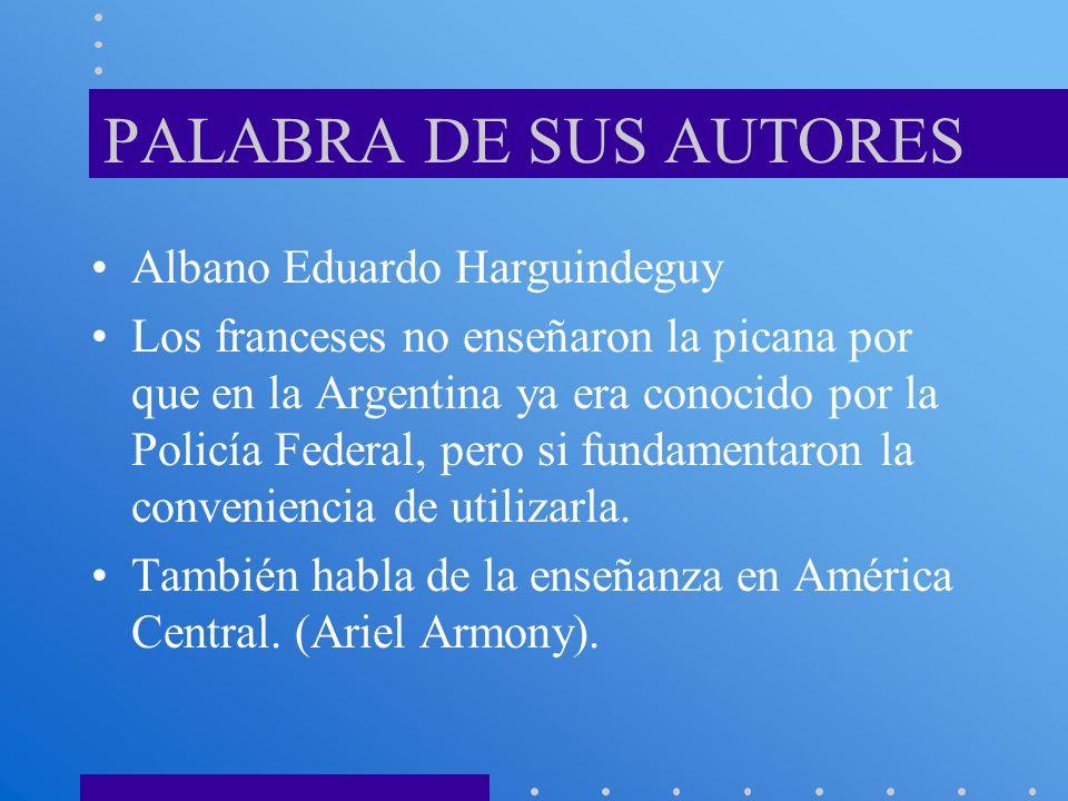 PALABRA DE SUS AUTORES Albano Eduardo Harguindeguy