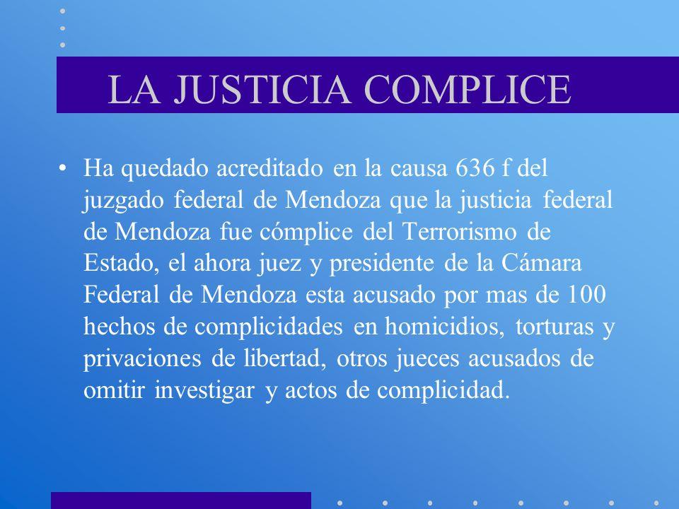 LA JUSTICIA COMPLICE