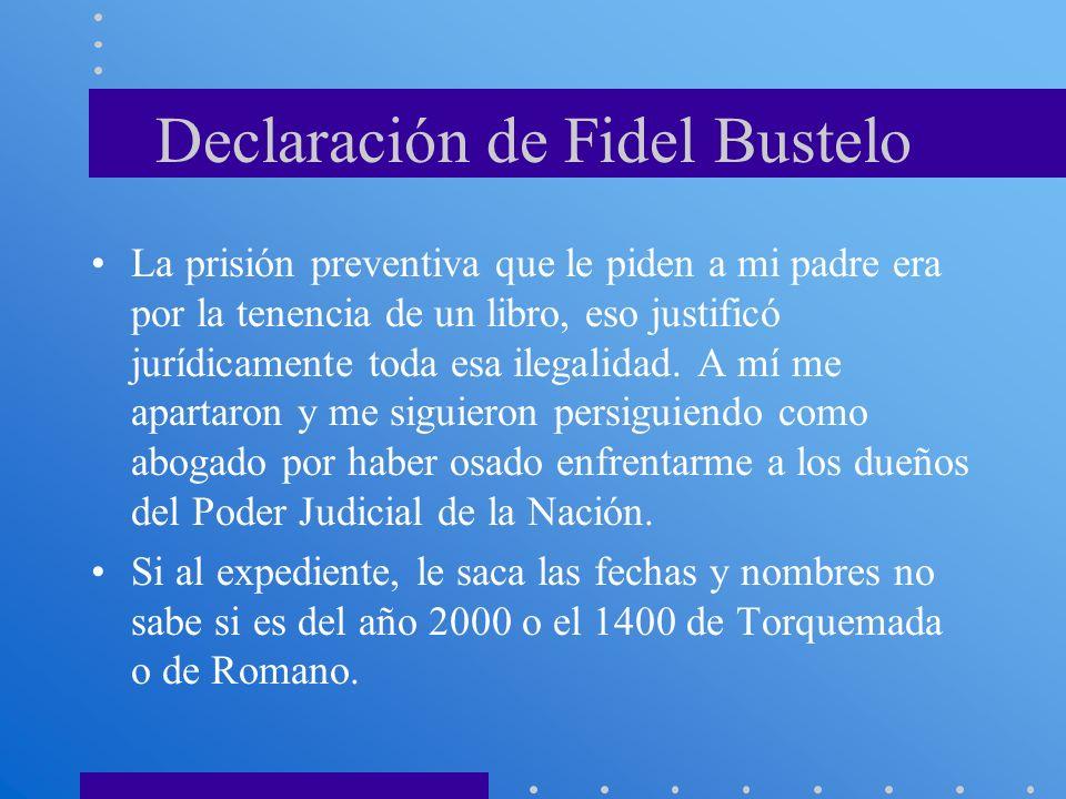 Declaración de Fidel Bustelo