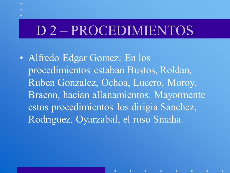 D 2 – PROCEDIMIENTOS