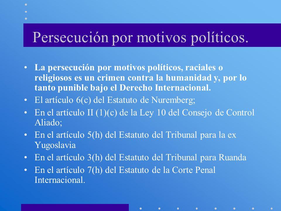 Persecución por motivos políticos.