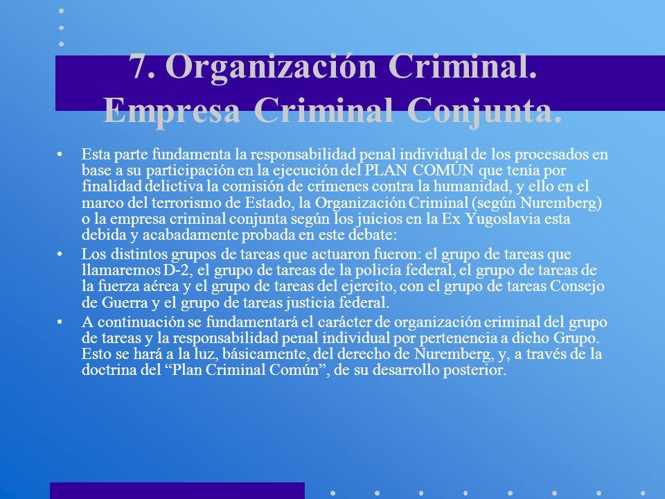 7. Organización Criminal. Empresa Criminal Conjunta.
