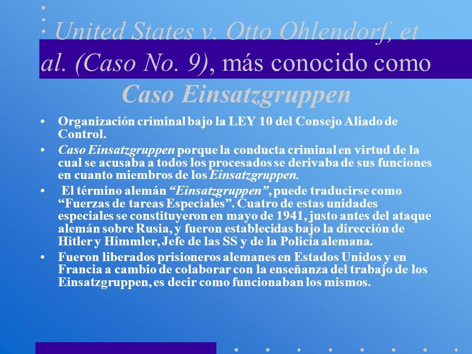 United States v. Otto Ohlendorf, et al. (Caso No