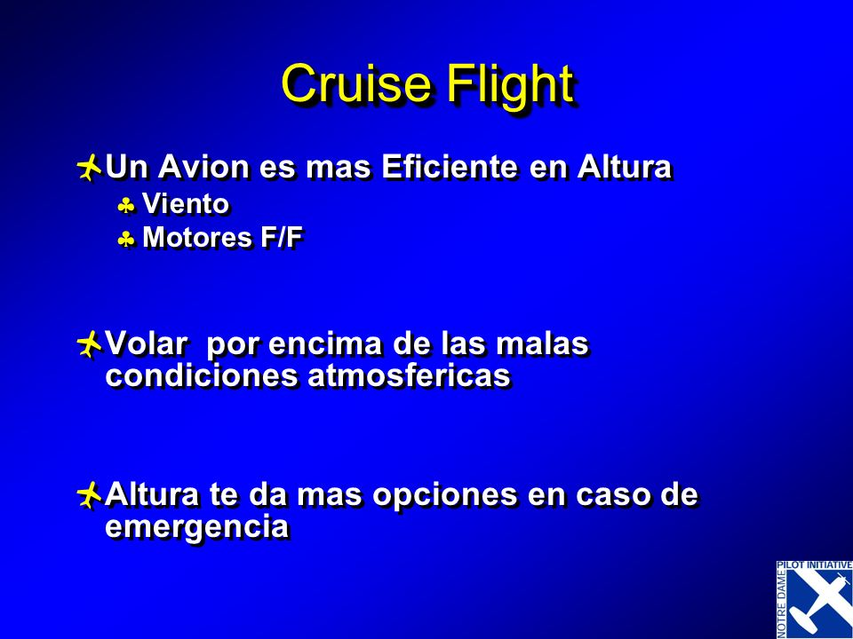 Cruise Flight Un Avion es mas Eficiente en Altura