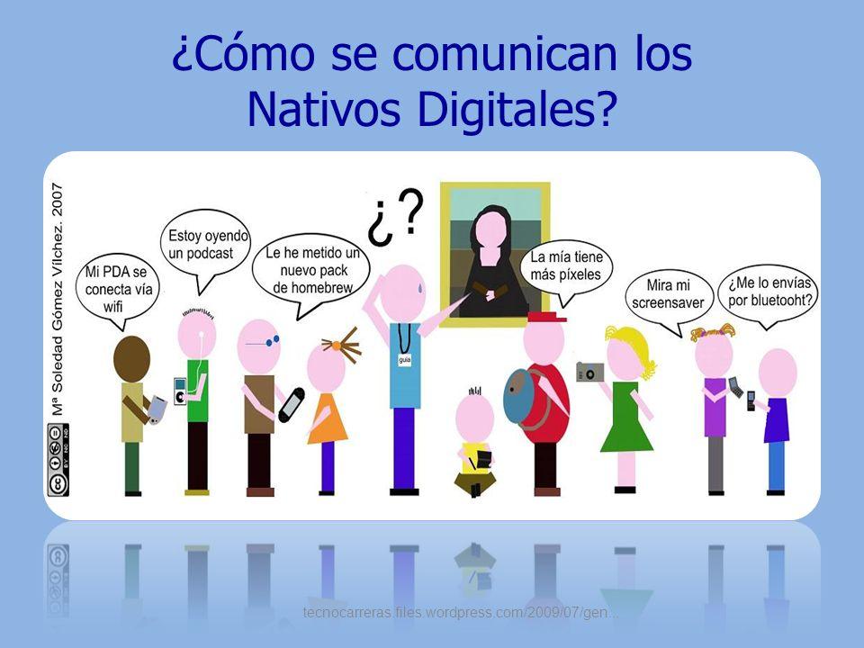 ¿Cómo se comunican los Nativos Digitales