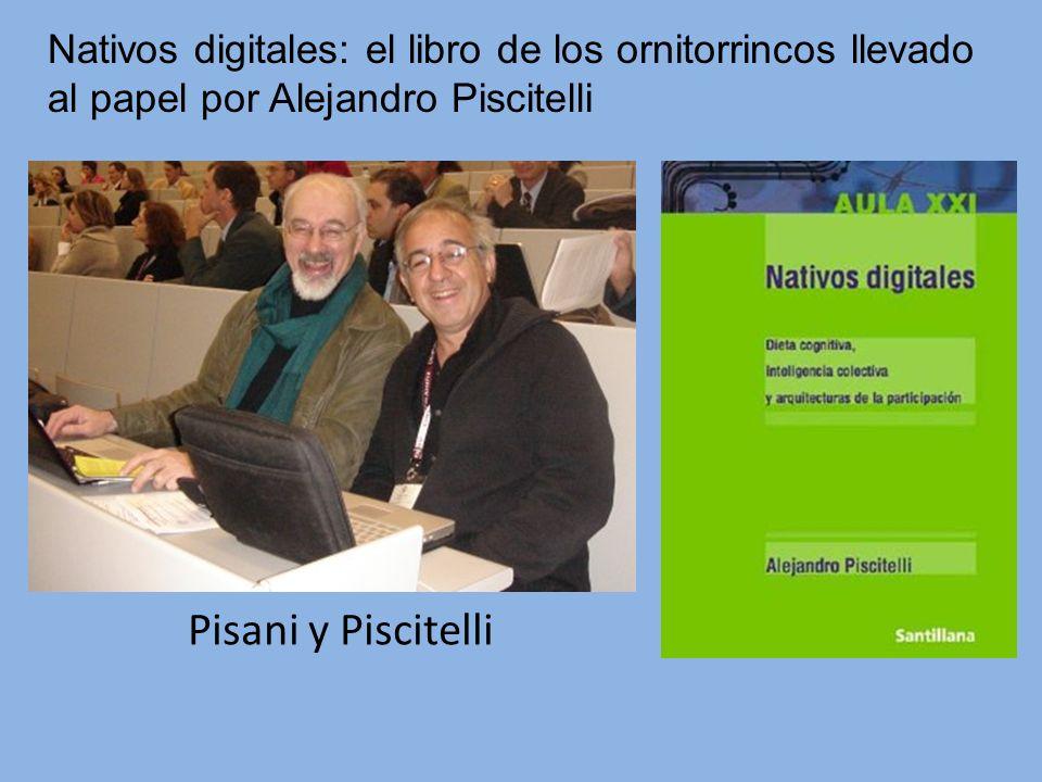 Nativos digitales: el libro de los ornitorrincos llevado al papel por Alejandro Piscitelli