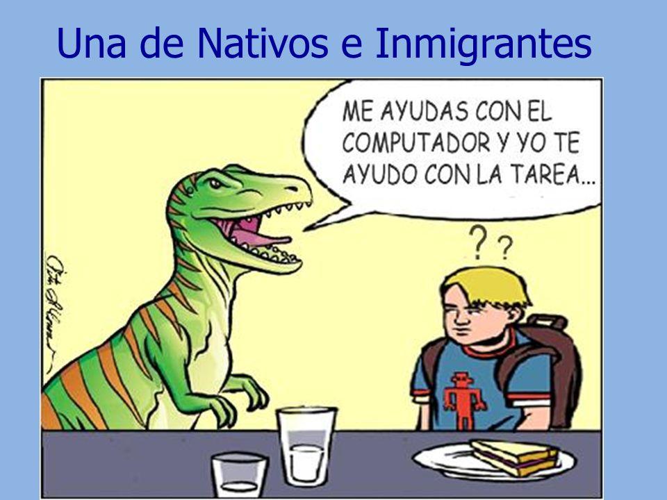 Una de Nativos e Inmigrantes