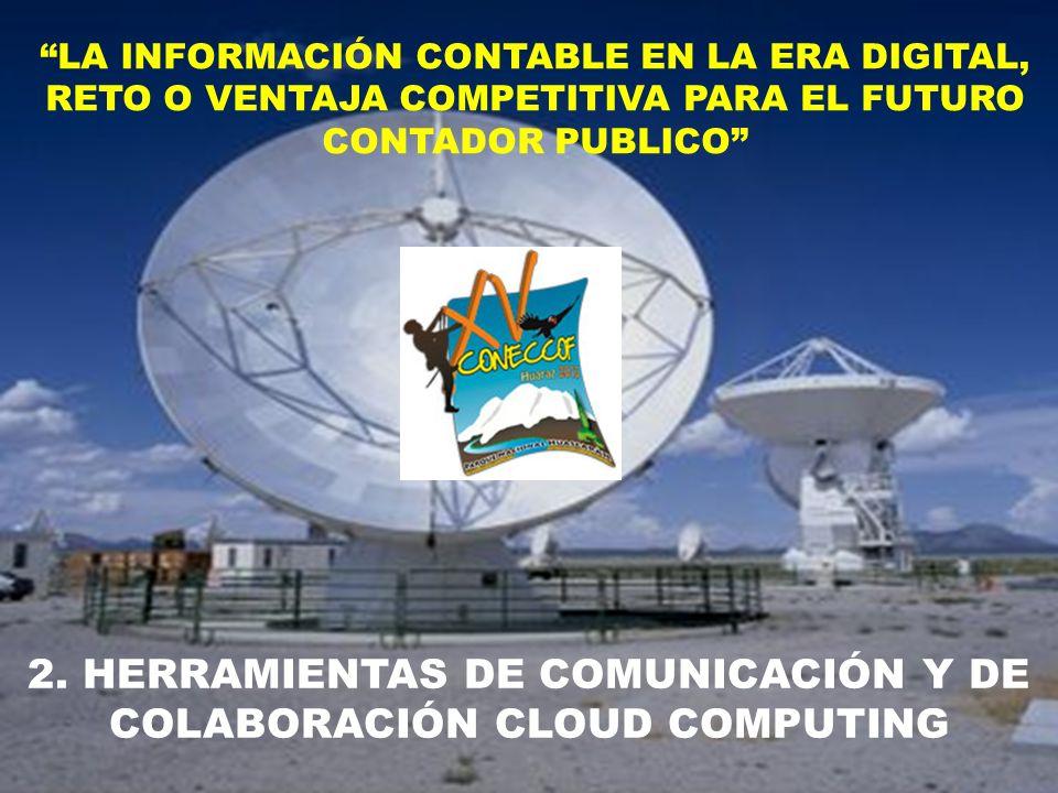 2. HERRAMIENTAS DE COMUNICACIÓN Y DE COLABORACIÓN CLOUD COMPUTING