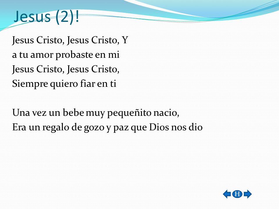 Jesus (2)!
