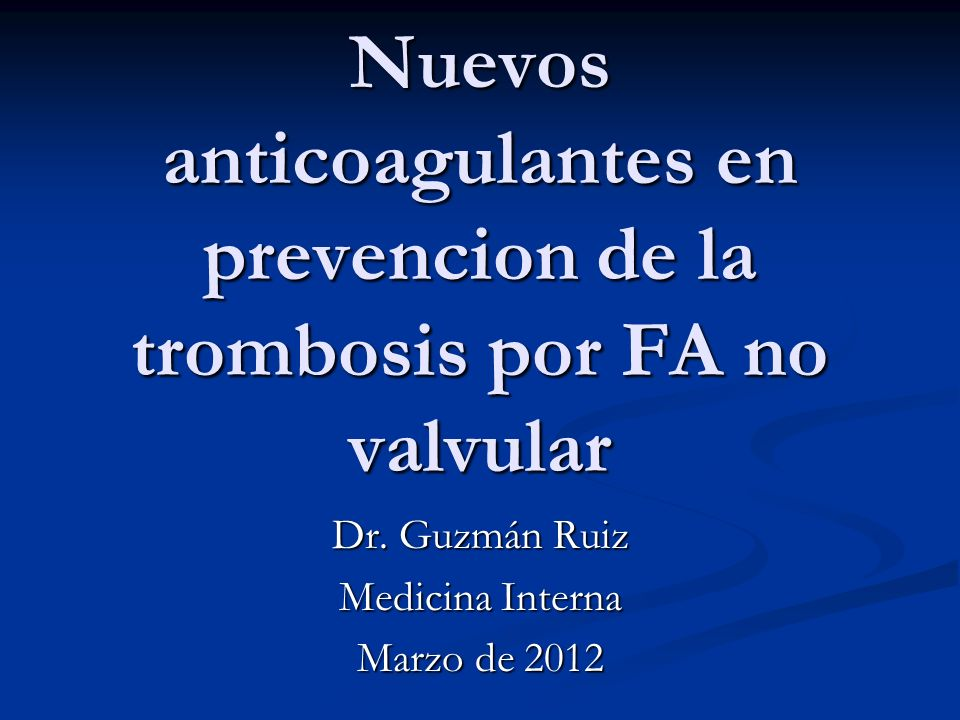 Dr. Guzmán Ruiz Medicina Interna Marzo de 2012