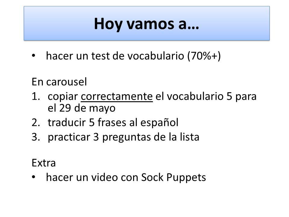 Hoy vamos a… hacer un test de vocabulario (70%+) En carousel