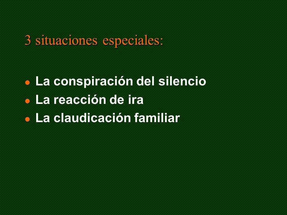 3 situaciones especiales: