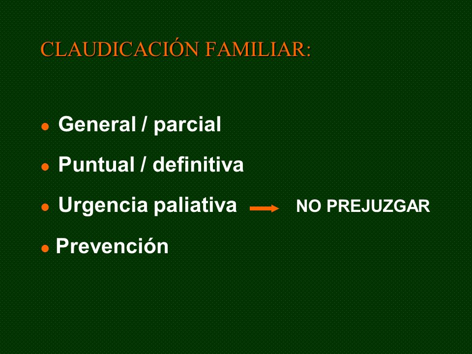 CLAUDICACIÓN FAMILIAR: