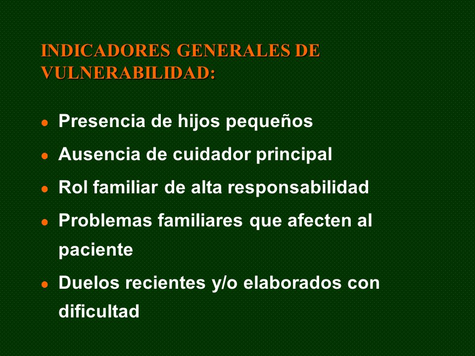 INDICADORES GENERALES DE VULNERABILIDAD: