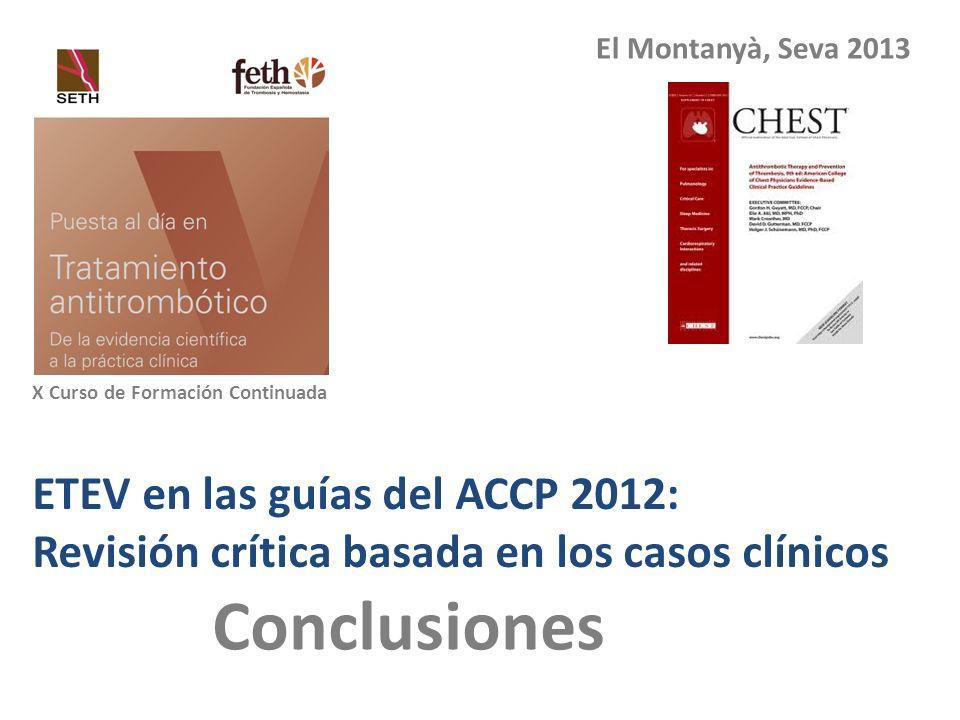 Conclusiones ETEV en las guías del ACCP 2012: