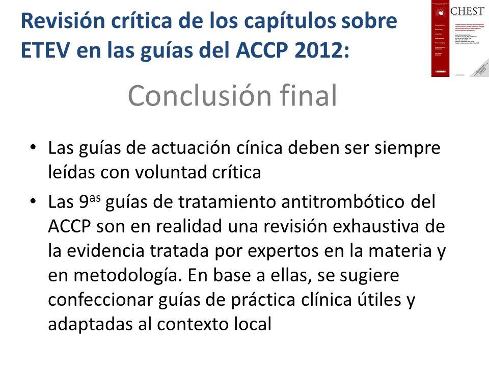 Revisión crítica de los capítulos sobre ETEV en las guías del ACCP 2012: