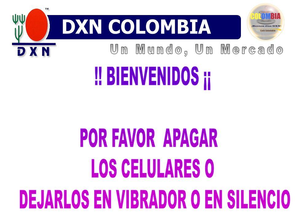 DXN COLOMBIA Un Mundo, Un Mercado. !.