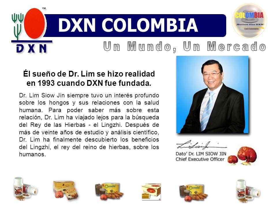 Él sueño de Dr. Lim se hizo realidad en 1993 cuando DXN fue fundada.