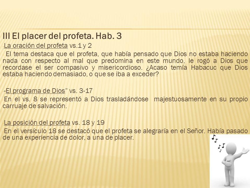 III El placer del profeta. Hab. 3