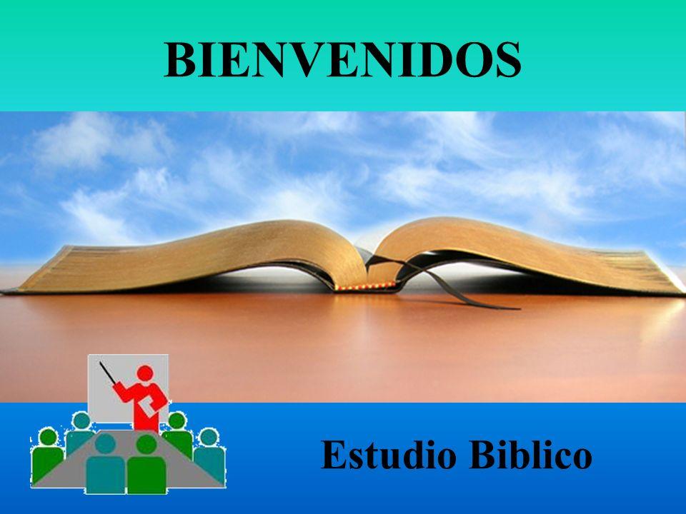 BIENVENIDOS Estudio Biblico