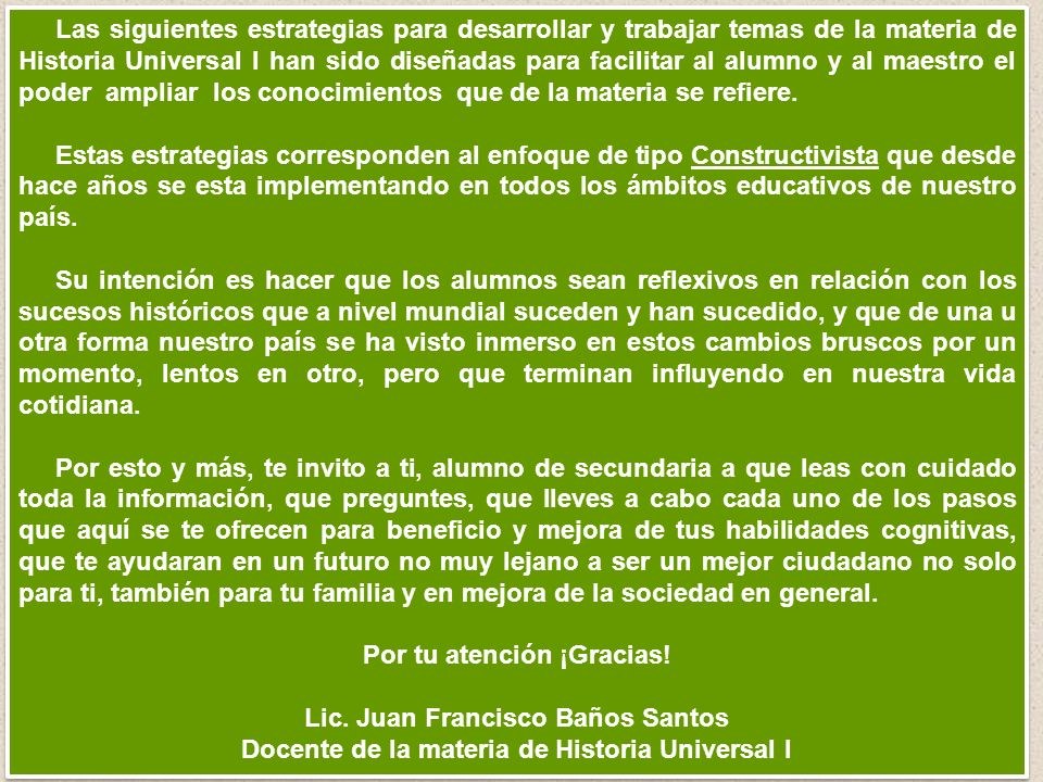 Por tu atención ¡Gracias! Lic. Juan Francisco Baños Santos