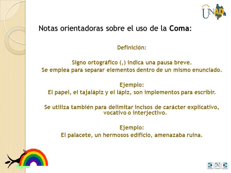 Notas orientadoras sobre el uso de la Coma: