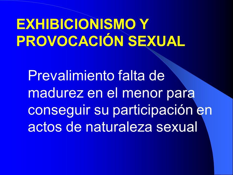EXHIBICIONISMO Y PROVOCACIÓN SEXUAL