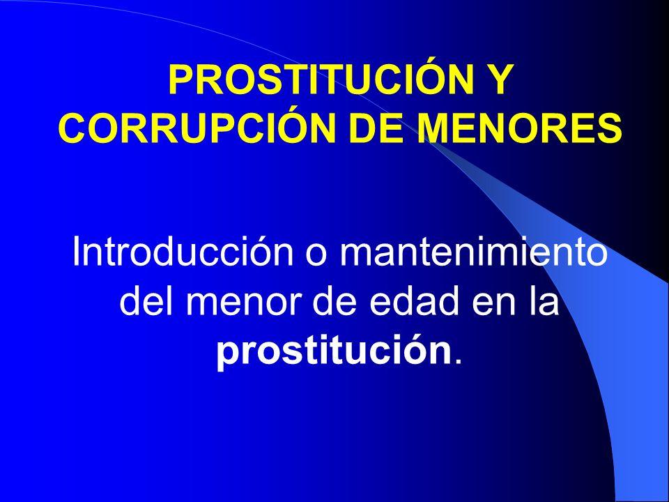 PROSTITUCIÓN Y CORRUPCIÓN DE MENORES