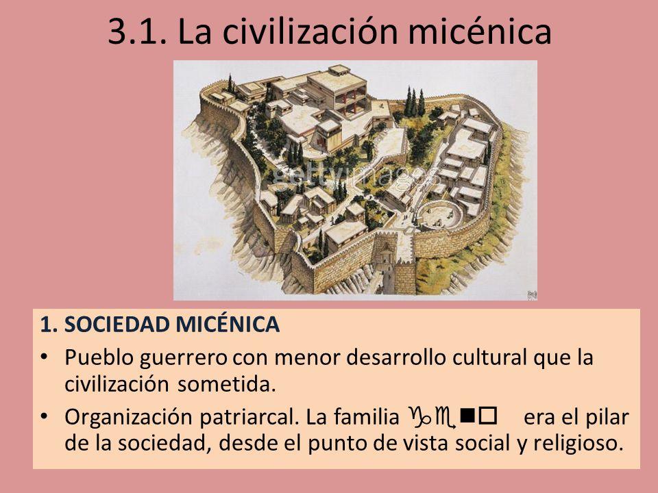 3.1. La civilización micénica