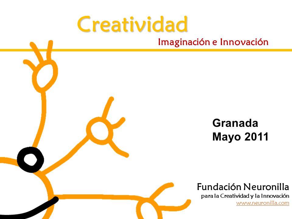 Creatividad Granada Mayo 2011 Imaginación e Innovación
