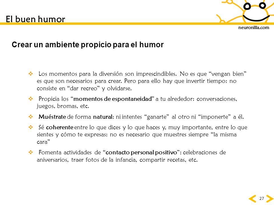 El buen humor Crear un ambiente propicio para el humor