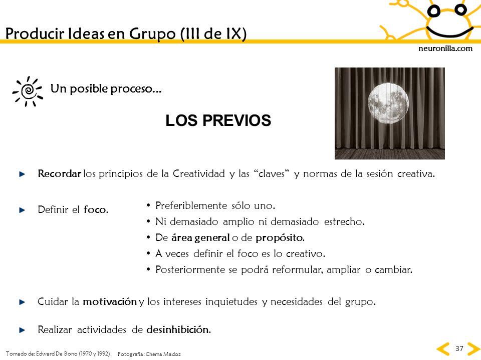 Producir Ideas en Grupo (III de IX)