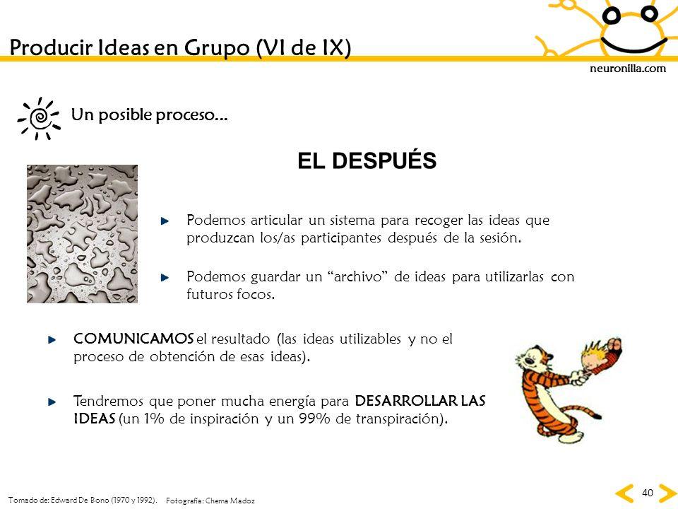 Producir Ideas en Grupo (VI de IX)