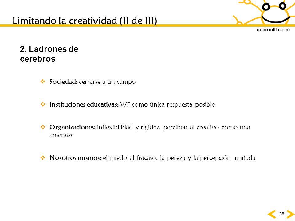Limitando la creatividad (II de III)