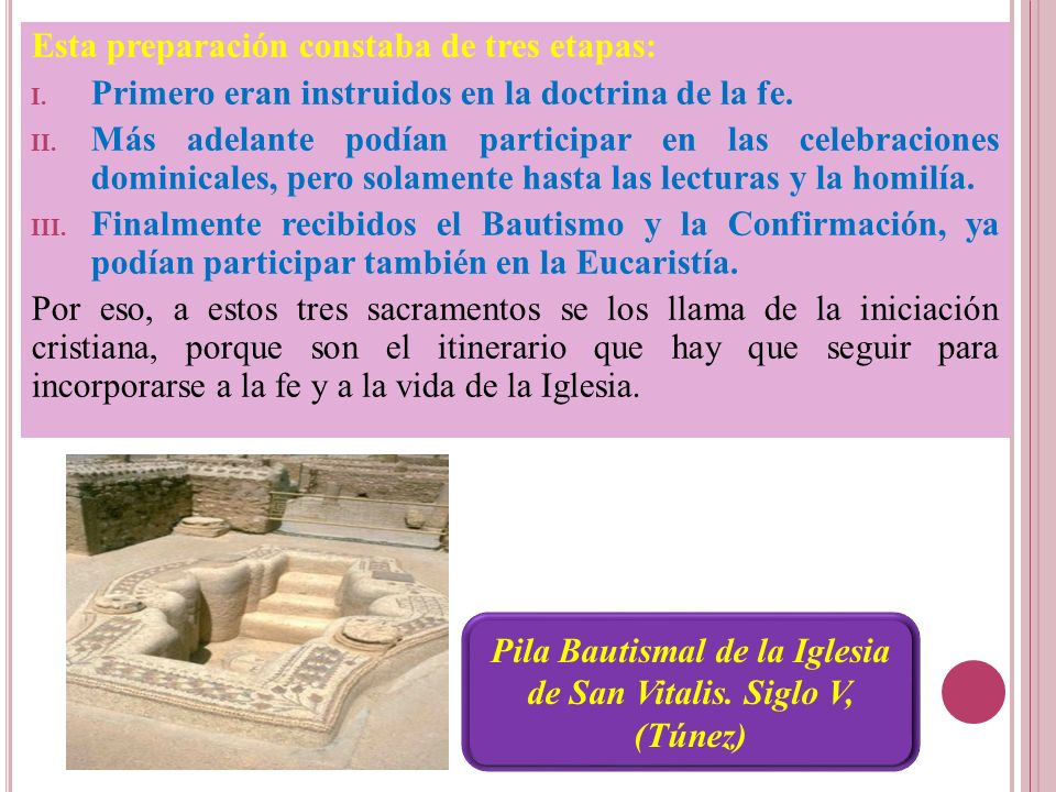 Pila Bautismal de la Iglesia de San Vitalis. Siglo V, (Túnez)