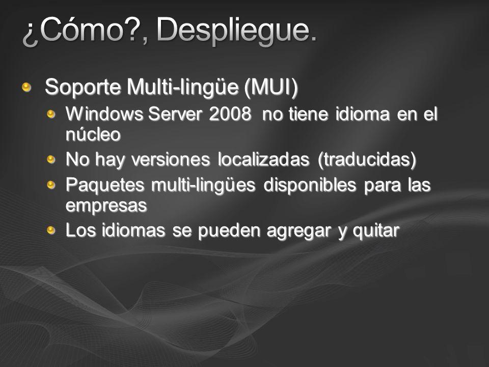 ¿Cómo , Despliegue. Soporte Multi-lingüe (MUI)