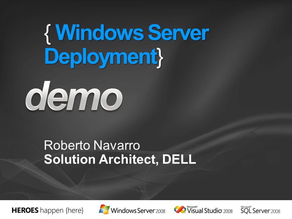 { Windows Server Deployment}