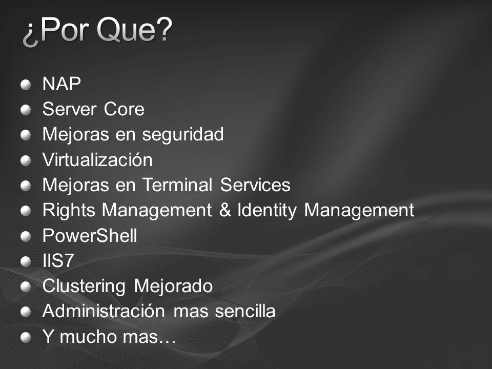 ¿Por Que NAP Server Core Mejoras en seguridad Virtualización