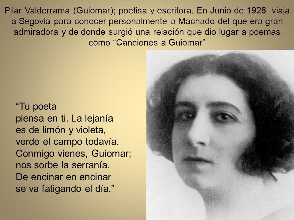 Pilar Valderrama (Guiomar); poetisa y escritora