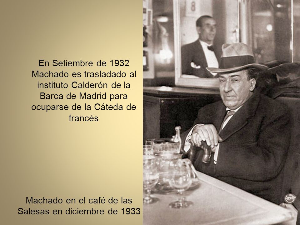 Machado en el café de las Salesas en diciembre de 1933