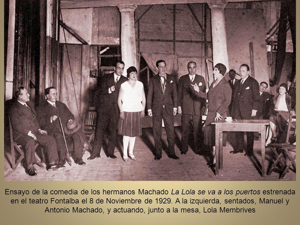 Ensayo de la comedia de los hermanos Machado La Lola se va a los puertos estrenada en el teatro Fontalba el 8 de Noviembre de 1929.