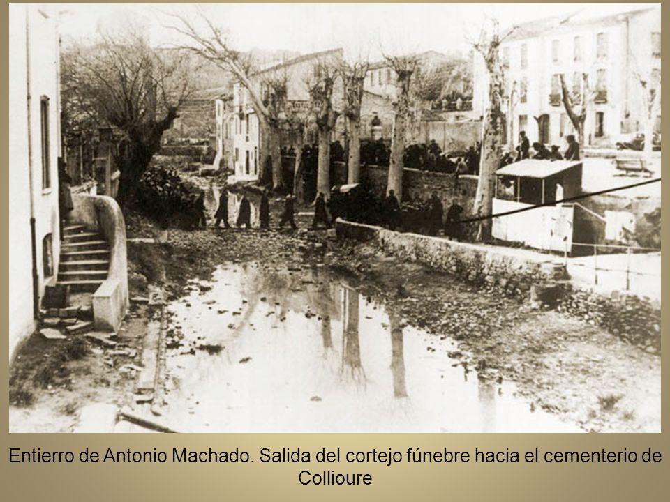 o Entierro de Antonio Machado. Salida del cortejo fúnebre hacia el cementerio de Collioure