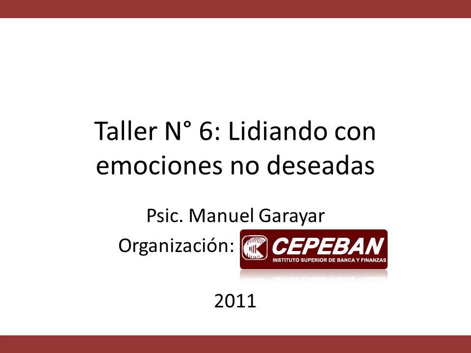 Taller N° 6: Lidiando con emociones no deseadas