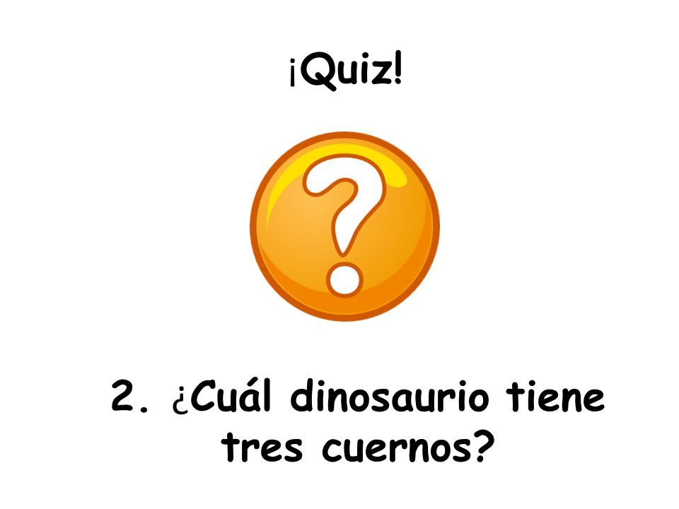 2. ¿Cuál dinosaurio tiene tres cuernos