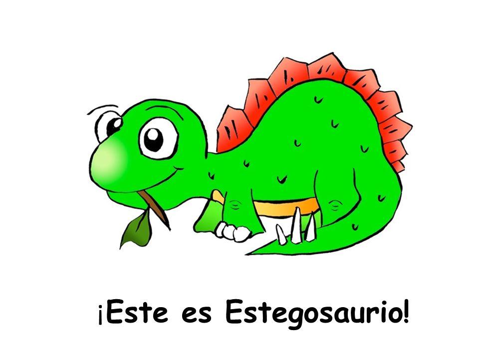¡Este es Estegosaurio!