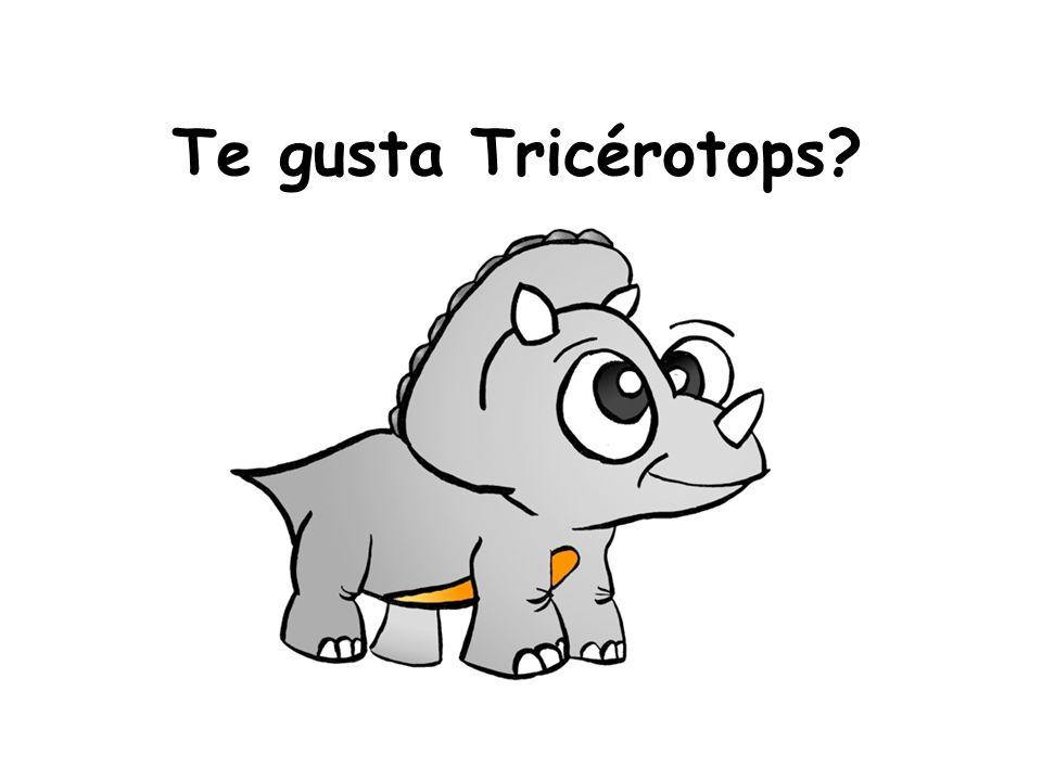 Te gusta Tricérotops