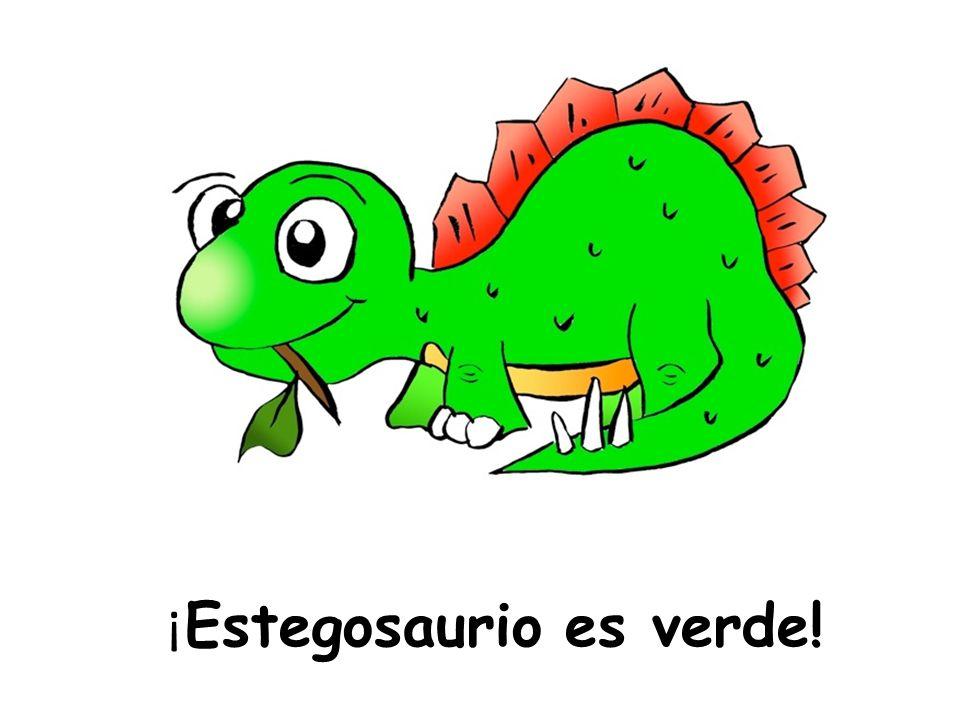 ¡Estegosaurio es verde!